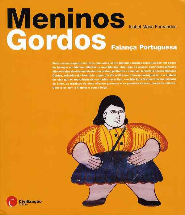 Meninos gordos Fiança Portuguesa600